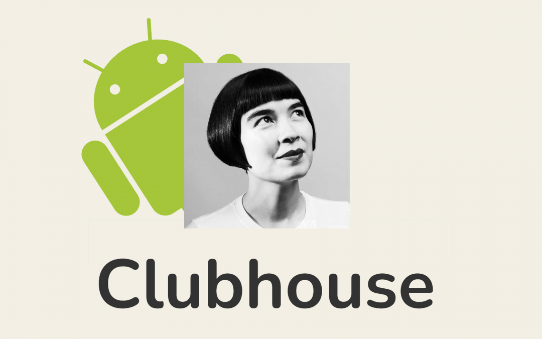 What's the Fuss with Clubhouse?