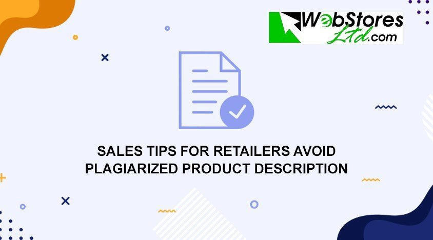 Sales Tips for Retailers | Avoid plagiarized product description
